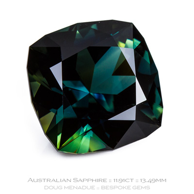 Blue Green Sapphire, Signature Cushion, Rubyvale, Central Queensland, Australia, 11.91 Carats, 13.49x13.49x8.23mm, #1002, A beautiful natural Blue Green Sapphire from the Australian sapphire gemfields. Doug Menadue :: Bespoke Gems :: WWW.BESPOKE-GEMS.COM - Finest Precision Custom Gemcutting Based In Sydney Australia