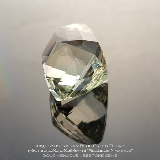 1197, Topaz, Regulus Maximus, 156 Carats, 29.2X25.7X26.6mm, Blue Green - A beautiful natural Topaz from the gemfields around O'Briens Creek, North Queensland, Australia - Doug Menadue :: Bespoke Gems :: WWW.BESPOKE-GEMS.COM - Finest Quality Precision Custom Gemcutting and Lapidary Services Based In Sydney Australia