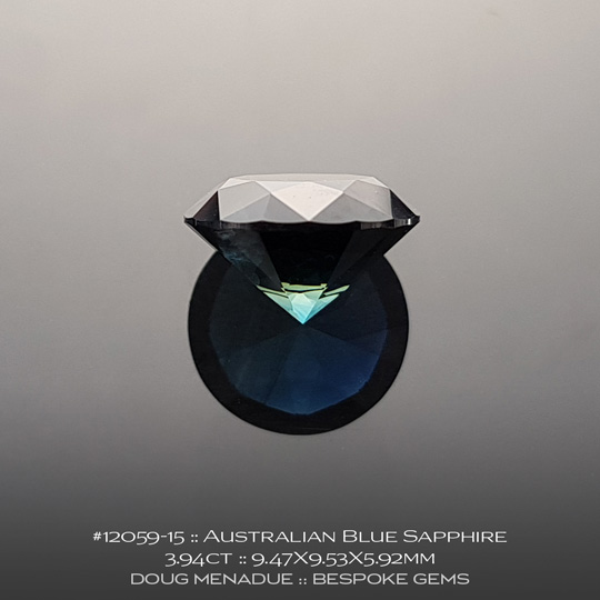 #12059-15, Australian Sapphire, Round Brilliant, 3.94 Carats, 9.47X9.53X5.92mm, Blue - A beautiful natural Australian Sapphire from the gemfields around Rubyvale, Central Queensland, Australia - Doug Menadue :: Bespoke Gems :: WWW.BESPOKE-GEMS.COM - Finest Quality Precision Custom Gemcutting and Lapidary Services Based In Sydney Australia