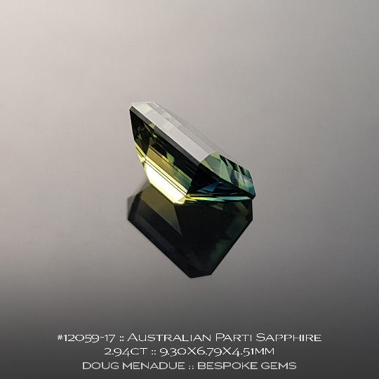 #12059-17, Australian Green Yellow Parti Sapphire, Emerald Cut, 2.94 Carats, 9.30X6.79X4.51mm - A beautiful natural Australian Sapphire from the gemfields around Rubyvale, Central Queensland, Australia - Doug Menadue :: Bespoke Gems :: WWW.BESPOKE-GEMS.COM - Finest Quality Precision Custom Gemcutting and Lapidary Services Based In Sydney Australia