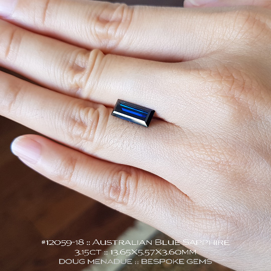 #12059-18, Australian Sapphire, Baguette, 3.15 Carats, 13.65X5.57X3.60mm, Blue - A beautiful natural Australian Sapphire from the gemfields around Rubyvale, Central Queensland, Australia - Doug Menadue :: Bespoke Gems :: WWW.BESPOKE-GEMS.COM - Finest Quality Precision Custom Gemcutting and Lapidary Services Based In Sydney Australia
