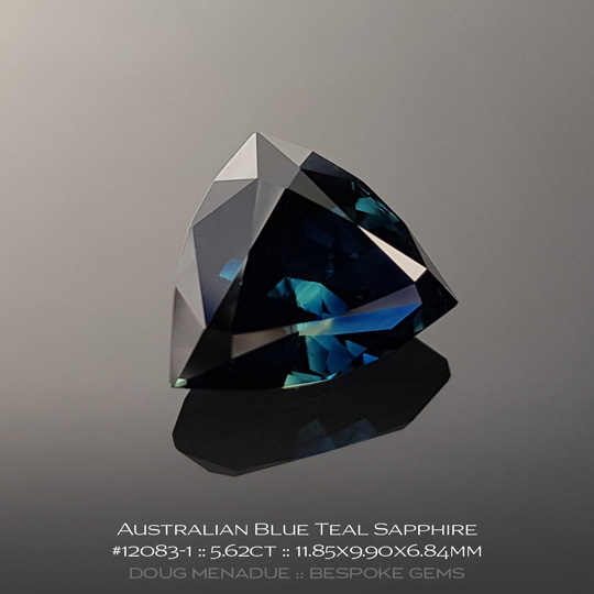 12083-1, Australian Sapphire, Trillion, 5.62 Carats, 11.85x9.90x6.84mm, Blue Teal - A beautiful natural Australian Sapphire from the gemfields around Rubyvale, Central Queensland, Australia - Doug Menadue :: Bespoke Gems :: WWW.BESPOKE-GEMS.COM - Finest Quality Precision Custom Gemcutting and Lapidary Services Based In Sydney Australia
