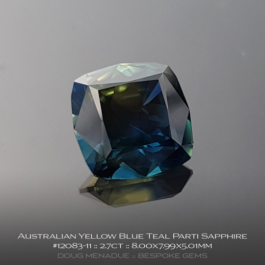 12083-11, Australian Sapphire, Square Cushion, 2.7 Carats, 8.00X7.99X5.01mm, Yellow Blue Teal Parti - A beautiful natural Australian Sapphire from the gemfields around Rubyvale, Central Queensland, Australia - Doug Menadue :: Bespoke Gems :: WWW.BESPOKE-GEMS.COM - Finest Quality Precision Custom Gemcutting and Lapidary Services Based In Sydney Australia