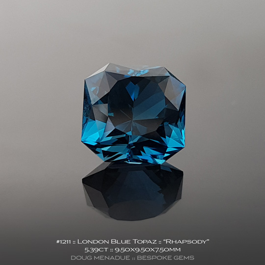 1211, London Blue Topaz, Rhapsody - A beautiful London Blue Topaz from Brazil - Doug Menadue :: Bespoke Gems :: WWW.BESPOKE-GEMS.COM - Finest Quality Precision Custom Gemcutting and Lapidary Services Based In Sydney Australia