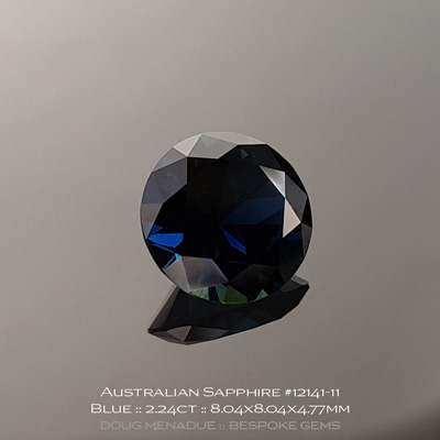 12141-11, Australian Sapphire, Round Brilliant, 2.24 Carats, 8.04x8.04x4.77mm, Blue - A beautiful natural Australian Sapphire from the gemfields around Rubyvale, Central Queensland, Australia - Doug Menadue :: Bespoke Gems :: WWW.BESPOKE-GEMS.COM - Finest Quality Precision Custom Gemcutting and Lapidary Services Based In Sydney Australia