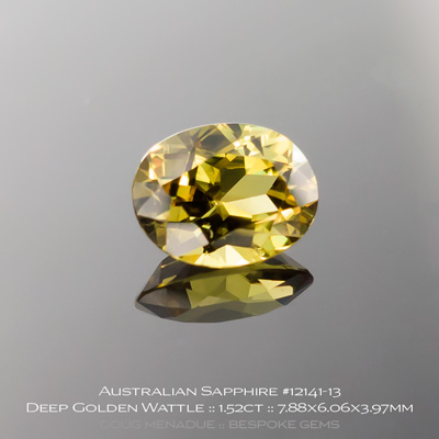 #12141-13, Australian Sapphire, Oval, 1.52 Carats, 7.88x6.06x3.97mm, Deep Golden Wattle - A beautiful natural Australian Sapphire from the gemfields around Rubyvale, Central Queensland, Australia - Doug Menadue :: Bespoke Gems :: WWW.BESPOKE-GEMS.COM - Finest Quality Precision Custom Gemcutting and Lapidary Services Based In Sydney Australia