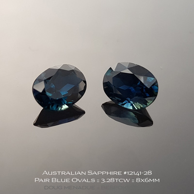 #12141-28, Australian Sapphire, Oval Matched Pair, 3.28 Carats, 8.05x6.09x4.28, 7.97x6.00x3.93mm, Blue - A beautiful natural Australian Sapphire from the gemfields around Rubyvale, Central Queensland, Australia - Doug Menadue :: Bespoke Gems :: WWW.BESPOKE-GEMS.COM - Finest Quality Precision Custom Gemcutting and Lapidary Services Based In Sydney Australia