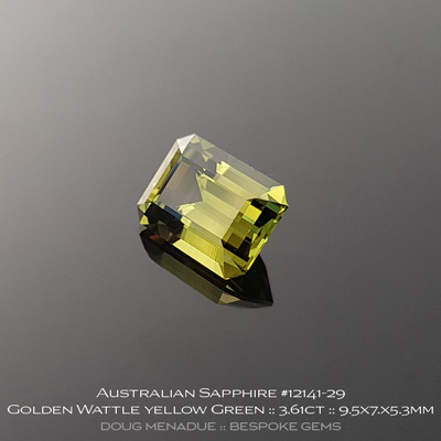 #12141-29, Australian Sapphire, Emerald Cut, 3.61 Carats, 9.54x7.04x5.39mm, Golden Wattle Yellow Green - A beautiful natural Australian Sapphire from the gemfields around Rubyvale, Central Queensland, Australia - Doug Menadue :: Bespoke Gems :: WWW.BESPOKE-GEMS.COM - Finest Quality Precision Custom Gemcutting and Lapidary Services Based In Sydney Australia