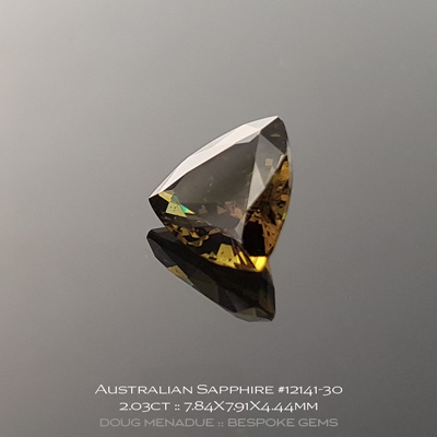 #12141-30, Australian Sapphire, Trillion, 2.03 Carats, 7.84X7.91X4.44mm, Deep Golden Olive Bronze - A beautiful natural Australian Sapphire from the gemfields around Rubyvale, Central Queensland, Australia - Doug Menadue :: Bespoke Gems :: WWW.BESPOKE-GEMS.COM - Finest Quality Precision Custom Gemcutting and Lapidary Services Based In Sydney Australia