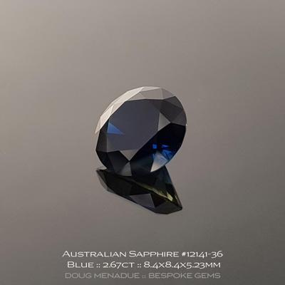 12141-36, Australian Sapphire, Round Brilliant, 2.67 Carats, 8.4X8.4X5.23mm, Blue (Slight Yellow Parti) - A beautiful natural Australian Sapphire from the gemfields around Rubyvale, Central Queensland, Australia - Doug Menadue :: Bespoke Gems :: WWW.BESPOKE-GEMS.COM - Finest Quality Precision Custom Gemcutting and Lapidary Services Based In Sydney Australia