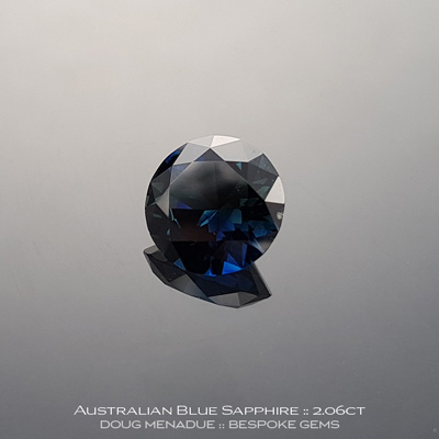 12147-10, Australian Sapphire, Round Brilliant, 2.06 Carats, 7.83X7.81X4.75mm, Blue - A beautiful natural Australian Sapphire from the gemfields around Rubyvale, Central Queensland, Australia - Doug Menadue :: Bespoke Gems :: WWW.BESPOKE-GEMS.COM - Finest Quality Precision Custom Gemcutting and Lapidary Services Based In Sydney Australia