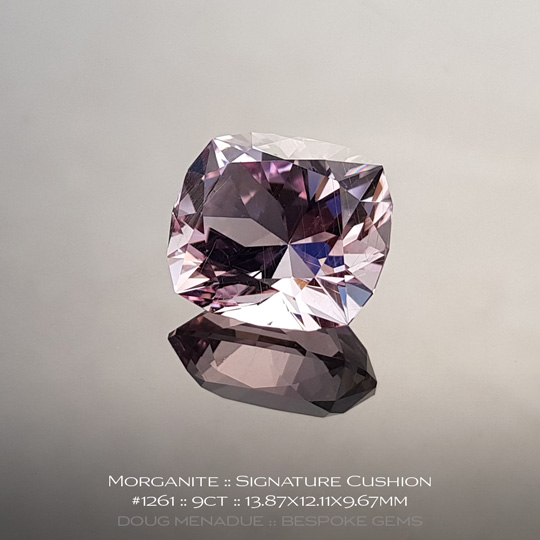 #1261, Pink Morganite, Signature Cushion, 9 Carats, 13.16X13.11X10.41mm - A beautiful natural Madagascarn Morganite - Doug Menadue :: Bespoke Gems - WWW.BESPOKE-GEMS.COM - Precision Gemcutting and Lapidary Services In Sydney Australia