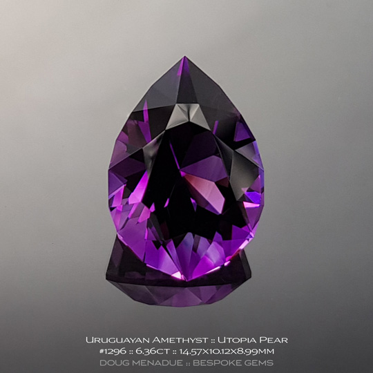 #1296, Purple Amethyst, Utopia Pear, 6.26 Carats, 13.16X13.11X10.41mm - A beautiful natural Braziln Amethyst - Doug Menadue :: Bespoke Gems - WWW.BESPOKE-GEMS.COM - Precision Gemcutting and Lapidary Services In Sydney Australia