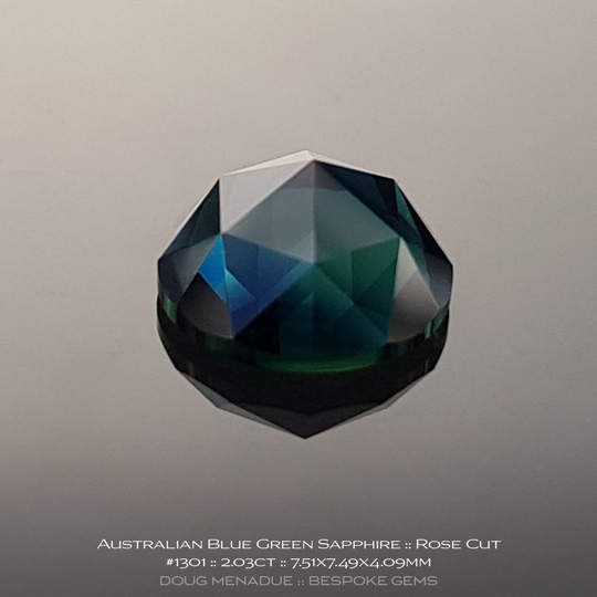 #1301, Blue Green Sapphire, Rose Cut, 2.03 Carats, 13.16X13.11X10.41mm - A beautiful natural Rubyvale, Central Queensland, Australian Sapphire - Doug Menadue :: Bespoke Gems - WWW.BESPOKE-GEMS.COM - Precision Gemcutting and Lapidary Services In Sydney Australia