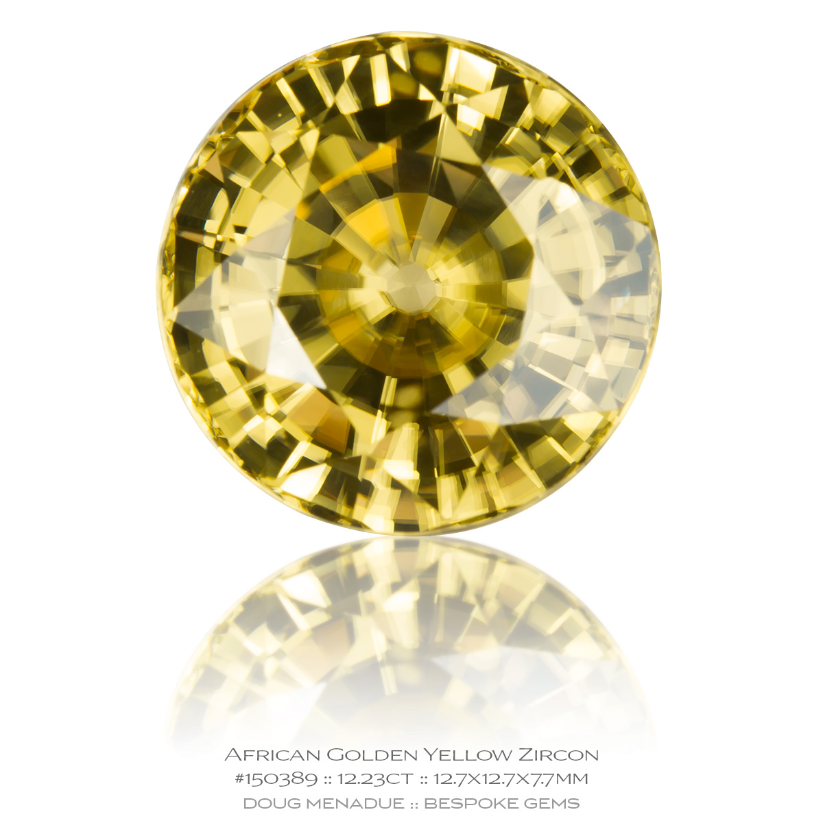#150389, Golden Yellow Zircon, Round, 12.23 Carats, 13.16X13.11X10.41mm - Doug Menadue :: Bespoke Gems - WWW.BESPOKE-GEMS.COM - Precision Gemcutting and Lapidary Services In Sydney Australia