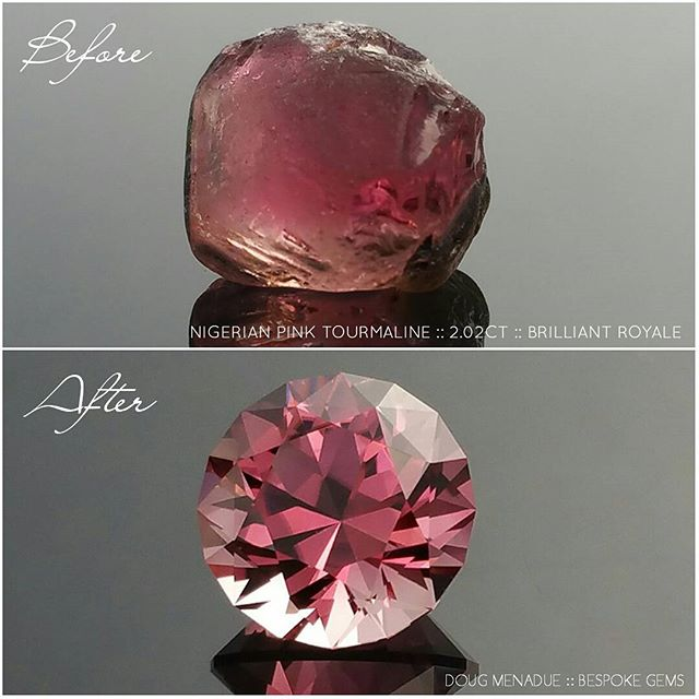 A before and after pic of the lovely Nigerian pink tourmaline that I faceted in my Brilliant Royale design. This beautiful gem is what I would call ''hot'' pink for its intense and vivid colour and is 2.02 carats. This is an exceptionally fine gemstone, eye clean and is available for purchase. You can find more details about this gemstone on my website.  DOUG MENADUE  WWW.BESPOKE-GEMS.COM - Precision Gemcutting and Lapidary Services Located In Sydney Australia