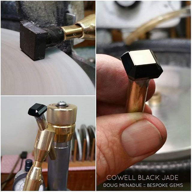 Discovered a new stone... Black jade from Cowell... and wow! What a great stone. Its a jet black color and polishes up amazingly glossy. Very impressed.  DOUG MENADUE  WWW.BESPOKE-GEMS.COM - Precision Gemcutting and Lapidary Services Located In Sydney Australia