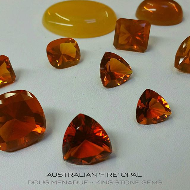 Here are some examples from a recently discovered deposit of what the mine owner is calling Australian 'fire' opal. It's very interesting material and is indeed a very high quality opal. It comes from Western Australia and only from the one location. It has a rich golden orange color that reminds be of really good Madeira citrine and ranges in color through to a nice amber.  It doesn't not however have the fire or play of colors like the Mexican fire opal though the mine owner says it's just a matter of time before they find some. Clarity wise, it ranges from clean and crisp to sleepy.  Something a bit different.  WWW.BESPOKE-GEMS.COM  WWW.KINGSTONEGEMS.COM - Precision Gemcutting and Lapidary Services Located In Sydney Australia