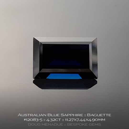 12083-5, Australian Sapphire, Baguette, 4.32 Carats, 11.27X7.44X4.90mm, Blue - A beautiful natural Australian Sapphire from the gemfields around Rubyvale, Central Queensland, Australia - Doug Menadue :: Bespoke Gems :: WWW.BESPOKE-GEMS.COM - Finest Quality Precision Custom Gemcutting and Lapidary Services Based In Sydney Australia