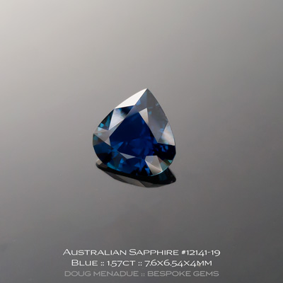 12141-19, Australian Sapphire, Pear, 1.57 Carats, 7.6x6.54x4mm, Blue - A beautiful natural Australian Sapphire from the gemfields around Inverell, New England, NSW, Australia - Doug Menadue :: Bespoke Gems :: WWW.BESPOKE-GEMS.COM - Finest Quality Precision Custom Gemcutting and Lapidary Services Based In Sydney Australia