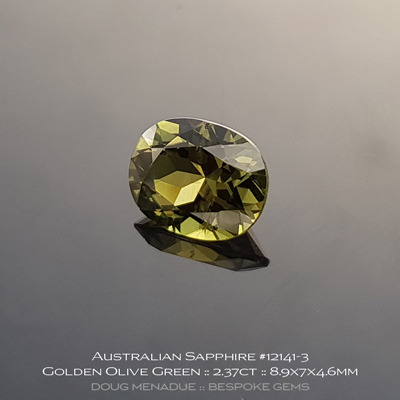 12141-3, Australian Sapphire, Oval, 2.37 Carats, 8.9X7X4.6mm, Golden Olive Green - A beautiful natural Australian Sapphire from the gemfields around Rubyvale, Central Queensland, Australia - Doug Menadue :: Bespoke Gems :: WWW.BESPOKE-GEMS.COM - Finest Quality Precision Custom Gemcutting and Lapidary Services Based In Sydney Australia