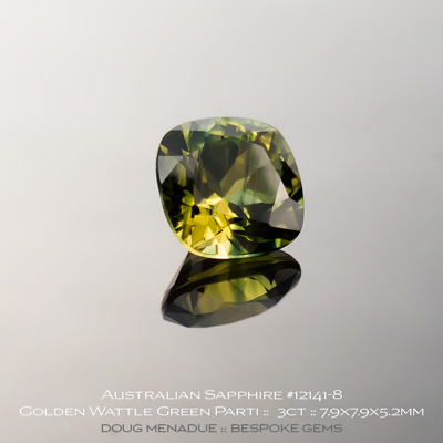 12141-8, Australian Sapphire, Square Cushion, 3 Carats, 7.9X7.9X5.2mm, Golden Wattle Green Parti - A beautiful natural Australian Sapphire from the gemfields around Rubyvale, Central Queensland, Australia - Doug Menadue :: Bespoke Gems :: WWW.BESPOKE-GEMS.COM - Finest Quality Precision Custom Gemcutting and Lapidary Services Based In Sydney Australia