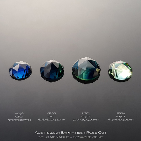 #1298, #1300 #1301, #1304, Blue Green Sapphire, Rose Cut, 2.03 Carats - A beautiful natural Rubyvale, Central Queensland, Australian Sapphire - Doug Menadue :: Bespoke Gems - WWW.BESPOKE-GEMS.COM - Precision Gemcutting and Lapidary Services In Sydney Australia