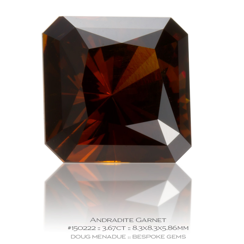 #150222, Reddish Brown Andradite Garnet, Square Radiant, 3.67 Carats, 13.16X13.11X10.41mm - Doug Menadue :: Bespoke Gems - WWW.BESPOKE-GEMS.COM - Precision Gemcutting and Lapidary Services In Sydney Australia