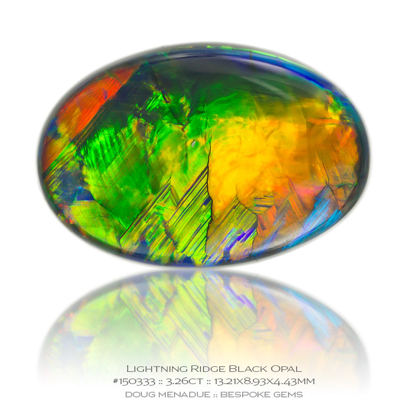 #150333, Full Colour Black Opal, Oval Cab, 3.26 Carats, 13.16X13.11X10.41mm - Doug Menadue :: Bespoke Gems - WWW.BESPOKE-GEMS.COM - Precision Gemcutting and Lapidary Services In Sydney Australia