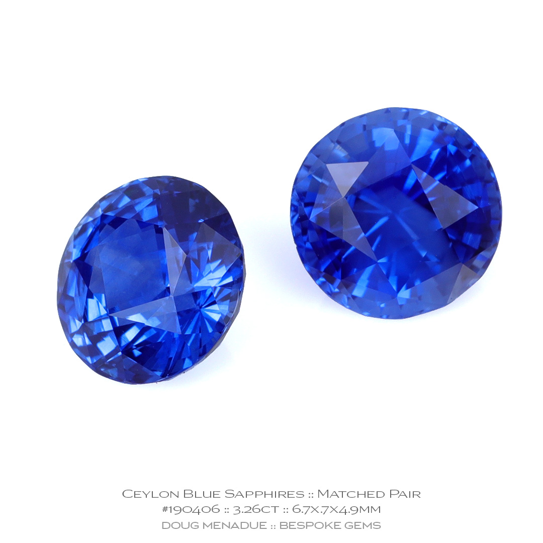 #190406, Blue Ceylon Sapphire, Matched Pair Rounds, 3.55 Carats, 13.16X13.11X10.41mm - Doug Menadue :: Bespoke Gems - WWW.BESPOKE-GEMS.COM - Precision Gemcutting and Lapidary Services In Sydney Australia