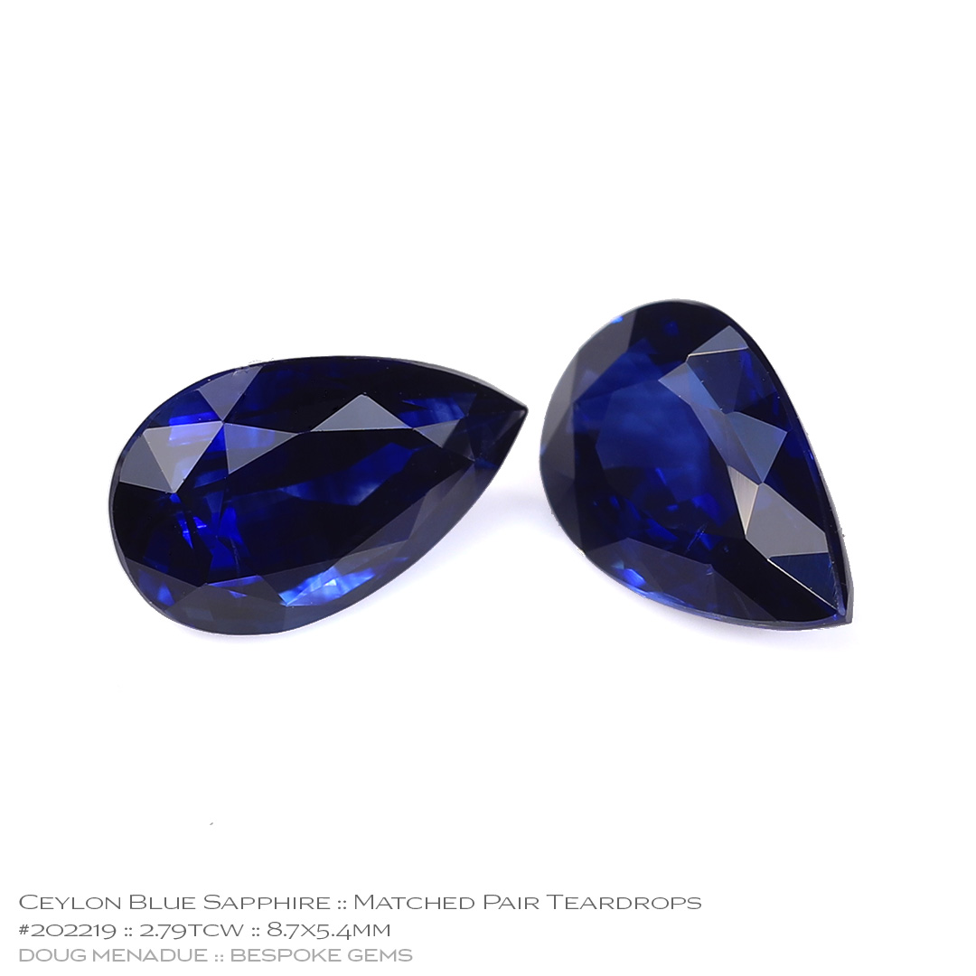 #202219, Blue Sapphire, Matched Pair Teardrops, 2.79 Carats, 13.16X13.11X10.41mm - Doug Menadue :: Bespoke Gems - WWW.BESPOKE-GEMS.COM - Precision Gemcutting and Lapidary Services In Sydney Australia