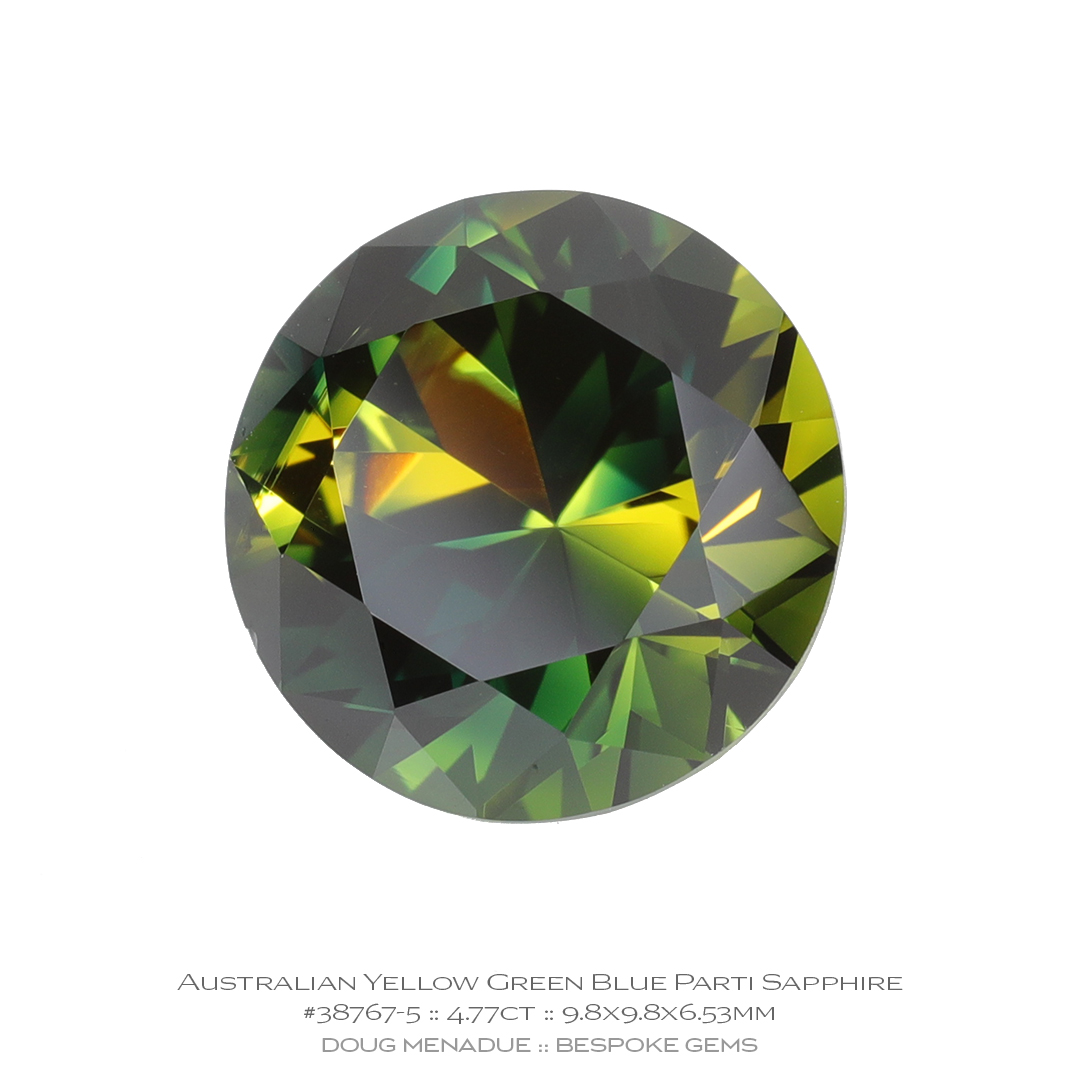 #38767-5, Yellow Green Blue Parti Sapphire, Round Brilliant, 4.77 Carats - Doug Menadue :: Bespoke Gems - WWW.BESPOKE-GEMS.COM - Precision Gemcutting and Lapidary Services In Sydney, Australia